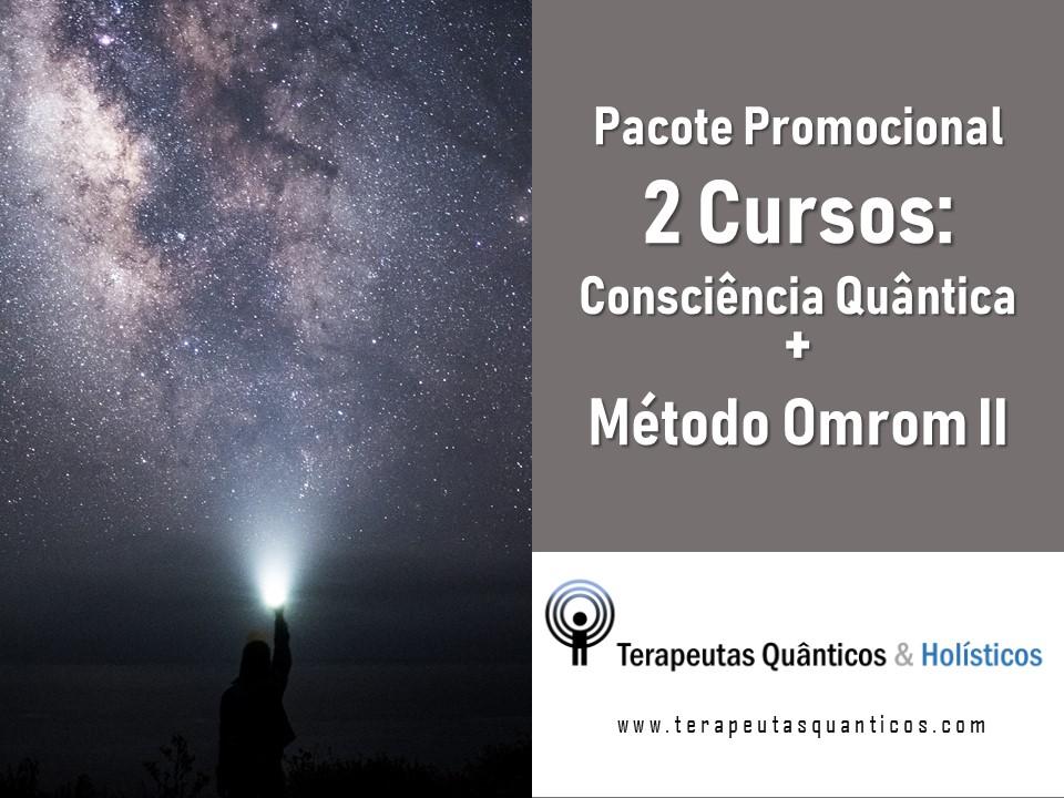 CONSCIÊNCIA QUÂNTICA E MÉTODO OMROM II – PACOTE PROMOCIONAL